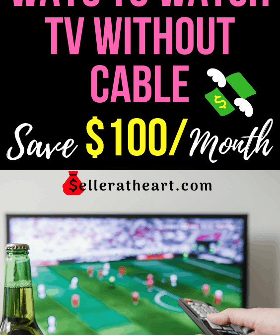 9 Ways to Watch TV Without Internet or Cable (Save $100 a Month)