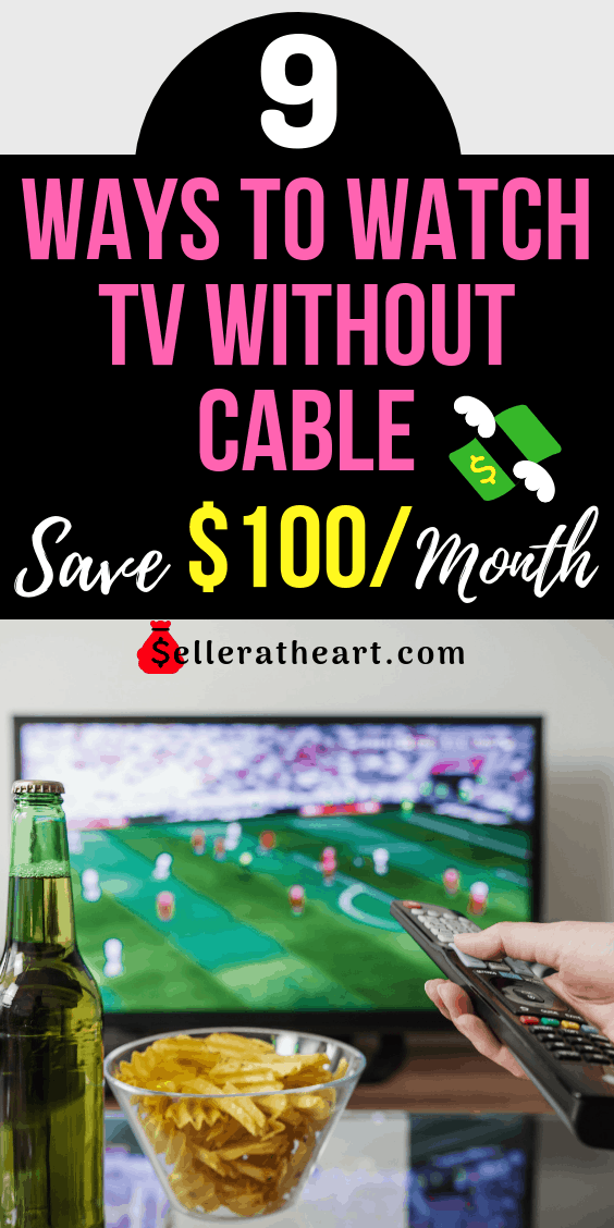 watch tv without cable