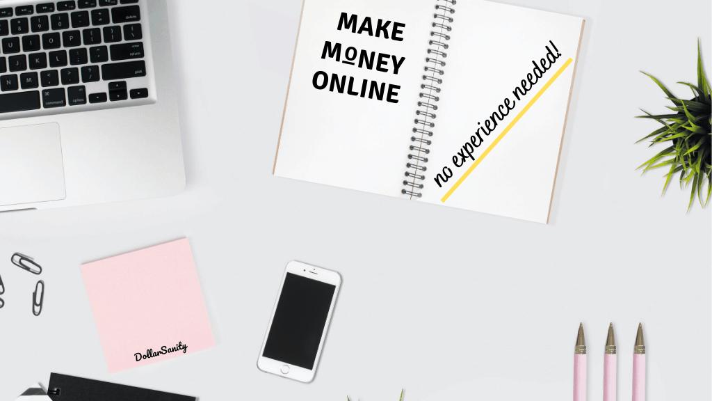 make money online no experience needed