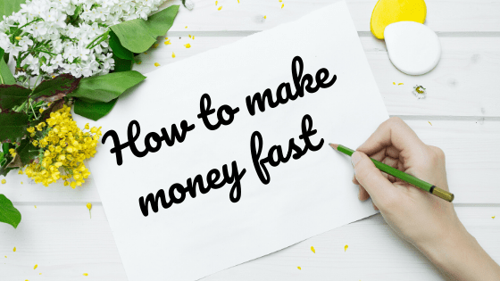 How To Make Money Fast in 2021: Creative Ways to Really Make $100 a Day